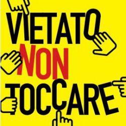 468386_article_VIETATO NON TOCCARE 1